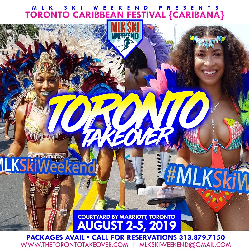 The Toronto Takeover presented by MLK Ski Weekend